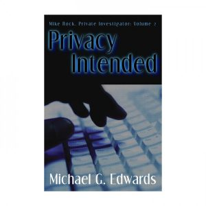 Michael G. Edwards - Privacy Intended