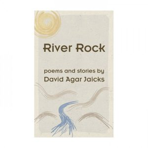 David Agar Jaicks - River Rock