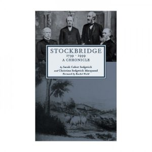 Historic: Stockbridge, 1739-1939, a Chronicle