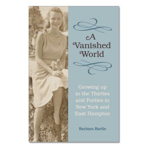 Barbara Bartle - A Vanished World