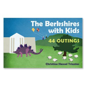 Christine Hensel Triantos - The Berkshires with Kids