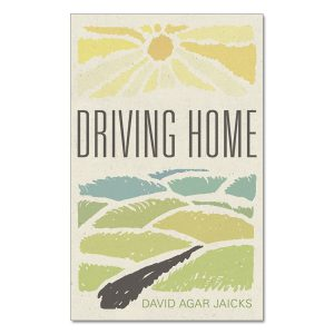 David Agar Jaicks - Driving Home