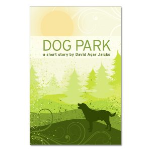 David Agar Jaicks - Dog Park