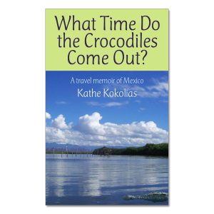Kathe Kokolias - What Time Do the Crocodiles Come Out?