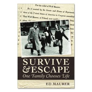Ed Maurer - Survive & Escape